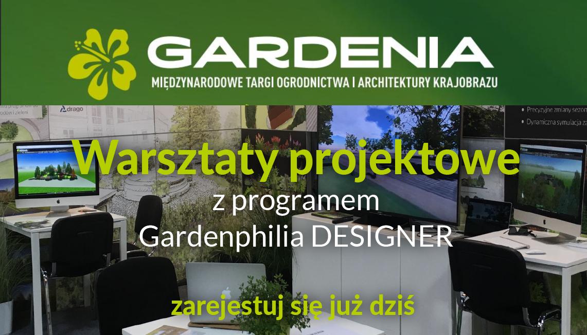 Warsztaty projektowe z programem Gardenphilia DESIGNER podczas Gardenii 2018